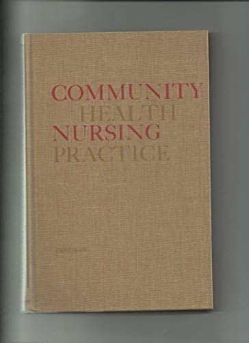 Community Health Nursing Practice Freeman Ruth B 9780721638768 Amazon Com Books