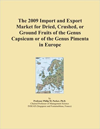 The 2009 Import and Export Market for Dried, Crushed, or Ground