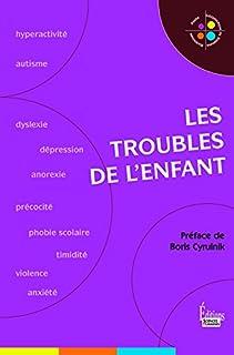 Les troubles de l'enfant, Lhérété, Héloïse (Ed.)