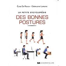 PETITE ENCYCLOPÉDIE DES BONNES POSTURES