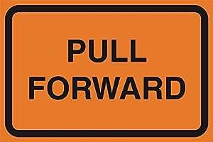 Tire hacia adelante naranja hoja de calle construcción zona zona de trabajo seguridad aviso advertencia señal de plástico comercial signos de negocios