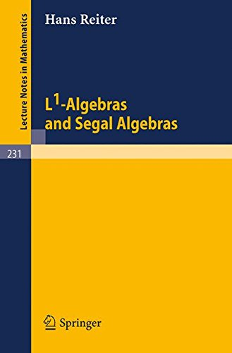 L1-Algebras and Segal Algebras (Lecture Notes in Mathematics)
