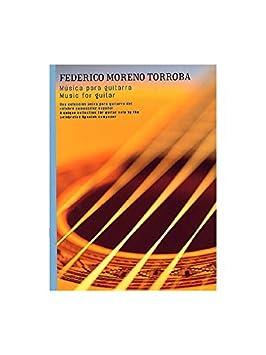 Federico Moreno Torroba: Musica Para Guitarra. Für Gitarre