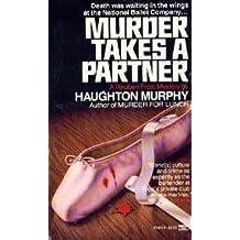 Murder Takes Partner by Haughton Murphy (1987-12-12)