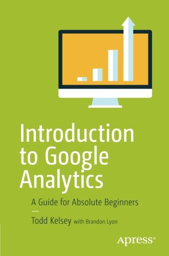 Introduction To Google Analytics  A Guide For Absolute Beginners