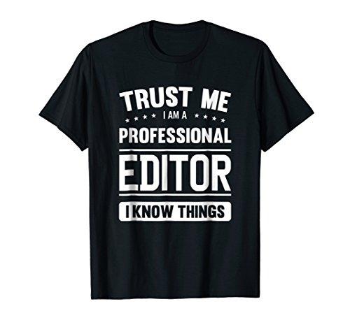 Editor T Shirt Gift Idea Professional Editor T-Shirt