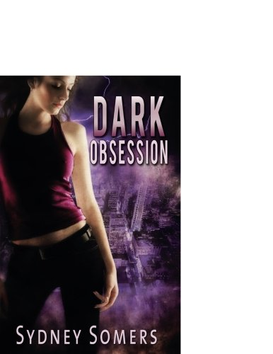 Dark Obsession (Shadow Destroyers)