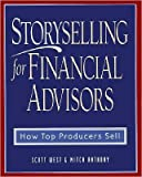 img - for Storyselling for Financial Advisors (text only) by M. Anthony S. West book / textbook / text book