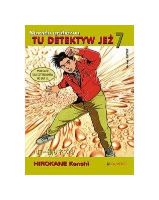 Tu Detektyw Jeż tom 7 - Kenshi Hirokane [KSIĄŻKA] Kenshi Hirokane