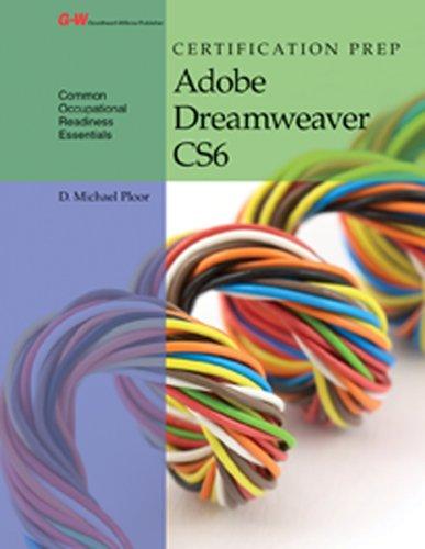 Certification Prep Adobe Dreamweaver CS6