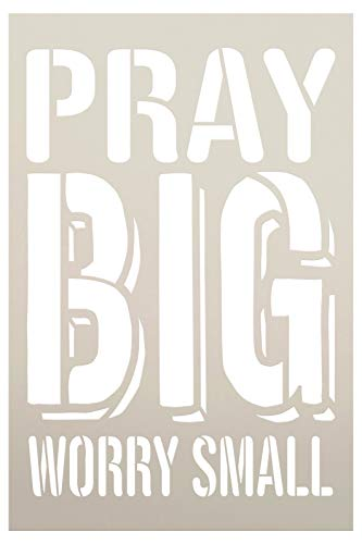 Pray Big Worry Small Stencil by StudioR12 | Christian & Inspirational Wall Art | Rustic Farmhouse Faith | Paint Wood Signs | Reusable Mylar Template | DIY Home Crafting | Select Size (8