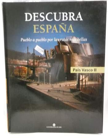 Descubra España. Pueblo a pueblo por las rutas más bellas. Vol. 23. País Vasco II: Amazon.es: Libros