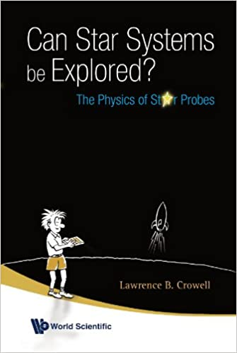 Can Star Systems Be Explored?: The Physics of Probes: The Physics of Star Probes