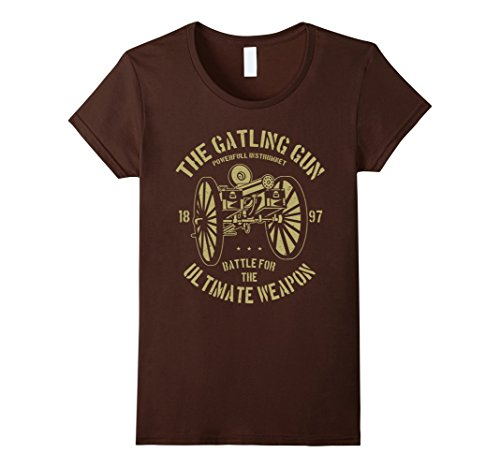 Womens Gatling Gun Ultimate Weapon T-Shirt Small Brown