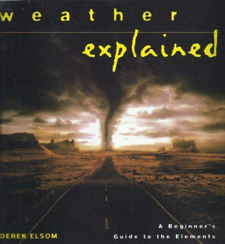 Storytown: Challenge Trade Book Story 2008 Grade 6 Weather Explained