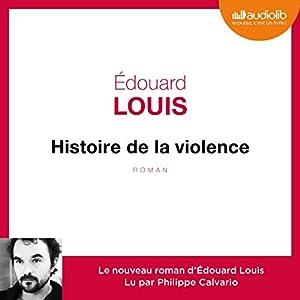 Histoire de la violence | Livre audio