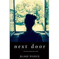 Next Door A Chloe Fine Psychological Suspense Mystery Book 1