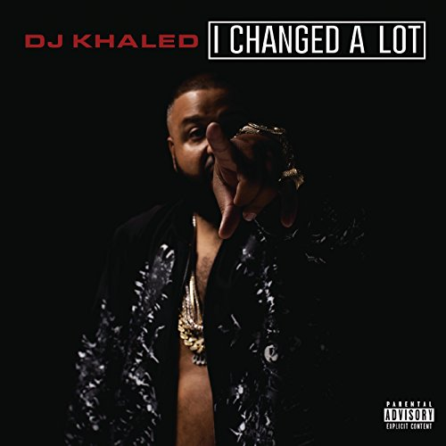 I Changed A Lot (Deluxe) [Expl...