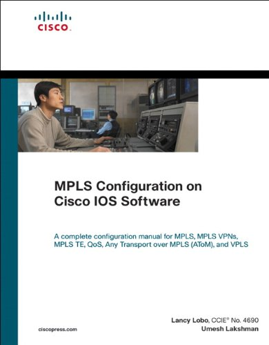 Download MPLS Configuration on Cisco IOS Software (Networking Technology) Pdf