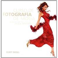 Curso de fotografía de moda: Principios, práctica