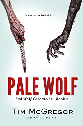 Pale Wolf (Bad Wolf Chronicles Book - Teen Pale