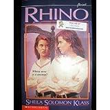 Rhino, Sheila S. Klass, 0590442511