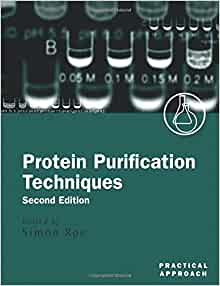 Protein purification techniques a practical approach practical protein purification techniques a practical approach practical approach series 9780199636730 medicine health science books amazon fandeluxe Choice Image