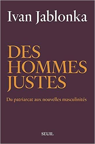 Amazon Fr Des Hommes Justes Ivan Jablonka Livres