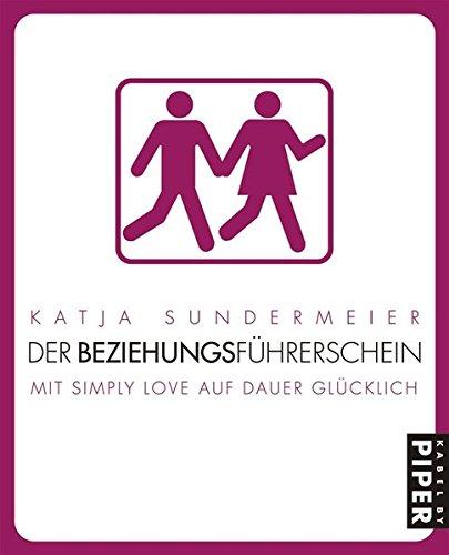 Der Beziehungsführerschein: Mit Simply Love auf Dauer glücklich