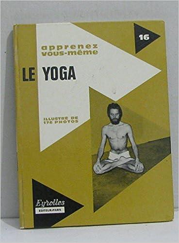 Téléchargement Apprenez vous même le yoga pdf, epub ebook