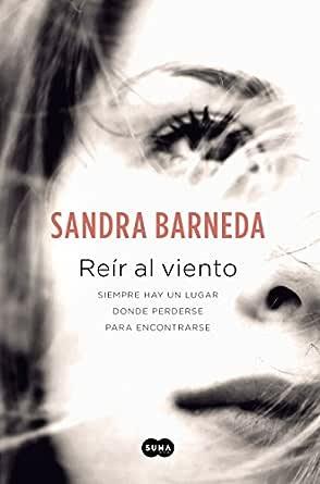Reír al viento eBook: Barneda, Sandra: Amazon.es: Tienda Kindle