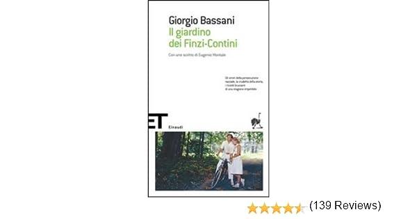 Il giardino dei Finzi-Contini Einaudi tascabili. Scrittori: Amazon.es: Bassani, Giorgio: Libros en idiomas extranjeros