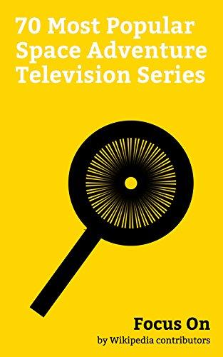 Focus On: 70 Most Popular Space Adventure Television Series: The Expanse (TV series), Doctor Who, Star Trek: Voyager, Star Trek: The Next Generation, Star ... Star Trek: Deep Space Nine, Star Tre...