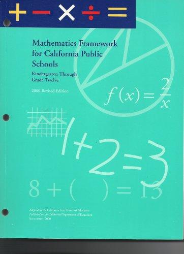 Mathematics Framework for California Public Schools: K thru Grade 12