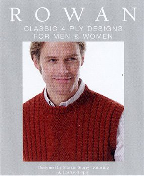 RYC Rowan Classic 4 Ply Designs for Men and Women ()
