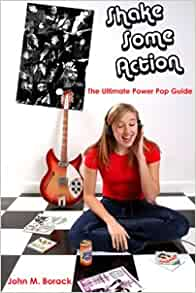 shake some action the ultimate power pop guide