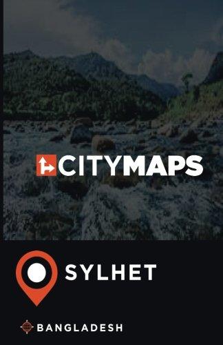 City Maps Sylhet Bangladesh