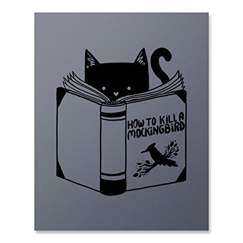 (Home Decor Wall Art of Cat Reading the Book How to Kill a Mockingbird - Funny Vintage Print for Lovers of Cats, Literature and Humor 8 x 10 inches Unframed)