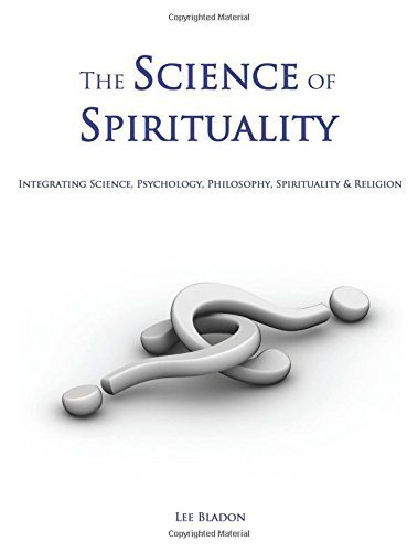 The Science of Spirituality by Lee Bladon (2007-08-16)