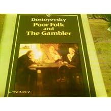 Poor Folk & the Gambler