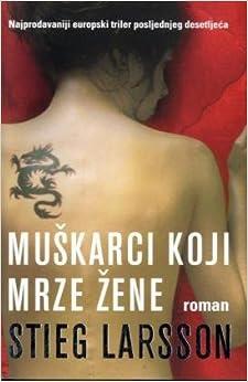 Book Muškarci koji mrze žene (Millennium, #1)