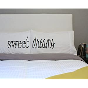 Oh, Susannah Sweet Dreams Pillowcases Font 1 Couples Pillow Cases Guest Room Pillow Cases (2 Standard / Queen Pillowcases) Guest Bedroom Bedding Valentines Gifts