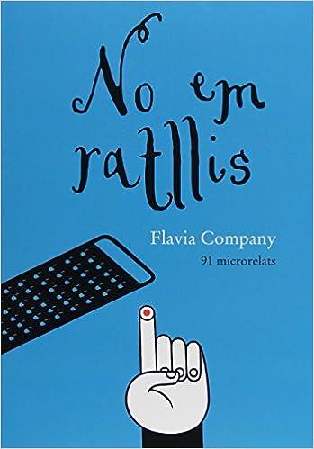 No em ratllis: Amazon.es: Flavia Company, Luci Gutiérrez Portillo: Libros