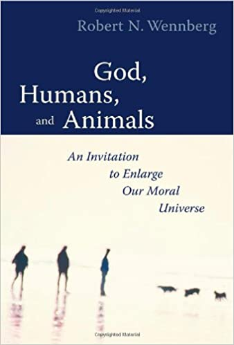 Book God, Humans, and Animals: An Invitation to Enlarge Our Moral Universe