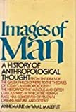 Images of Man, Annemarie D. Malefijt, 0394483308