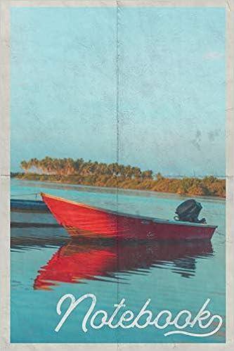 Notebook: Barco De Pesca Compact Composition Book Journal Diary For Men, Women, Teen & Kids Vintage Retro Design Fisherwoman Epub Descarga gratuita