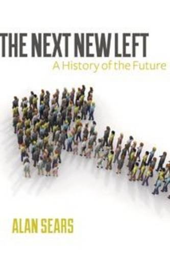The Next New Left: A History of the Future PDF