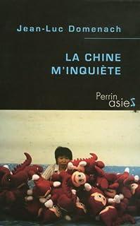 La Chine m'inquiète, Domenach, Jean-Luc