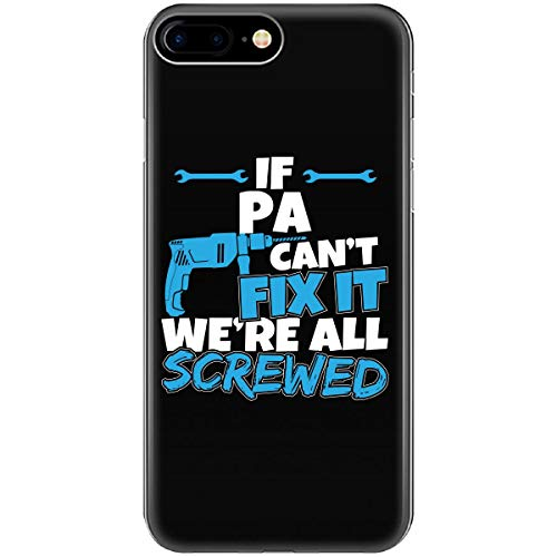 If Pa Can't Fix It We're All Screwed Christmas - Phone Case Fits iPhone 6 6s 7 ()