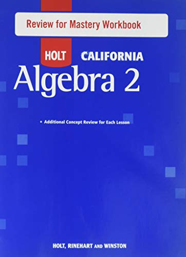 Holt Algebra 2: Review for Mastery Workbook Algrebra 2